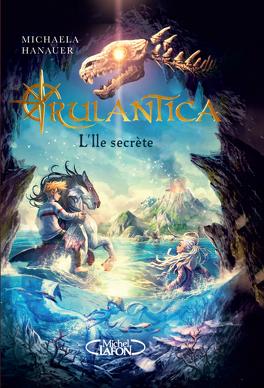 Couverture du livre : Rulantica : L'île secrète
