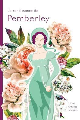 Couverture du livre : La renaissance de Pemberley