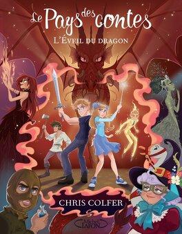 Couverture du livre : Le Pays des contes, Tome 3 : L'Éveil du dragon