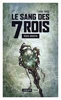 Le Sang des 7 Rois, Tome 3