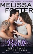 Bad Boys After Dark, Tome 4 : Brett