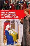 couverture Des femmes d'exception au moyen-âge