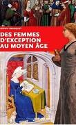 Des femmes d'exception au moyen-âge