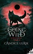 Going Wild, Tome 4 : À pas de loup