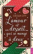 L'amour est un dessert... qui se mange à deux