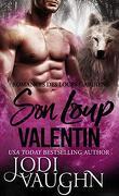 Les Loups gardiens, Tome 6 : Son loup valentin