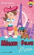 Mégane et Filou, Tome 2: Mégane et Filou à Paris
