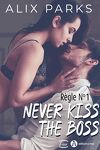 couverture Règle n°1 : Never Kiss The Boss