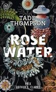 Rosewater, Tome 1