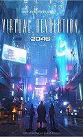 Virtual Revolution 2046