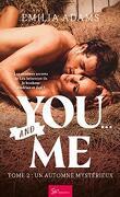 You… and Me, Tome 2 : Un automne mystérieux