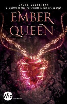 Couverture du livre : Ash Princess, Tome 3 : Ember Queen