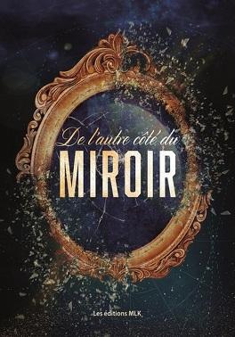 Couverture du livre : De l'autre côté du miroir