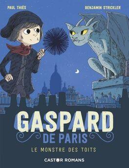 Couverture du livre : Gaspard de Paris, Tome 1 : Le Monstre des toits