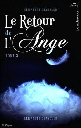 Couverture du livre : Le Retour de l'Ange, Tome 3