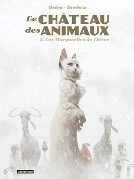 Couverture du livre : Le Château des animaux, Tome 2 : Les Marguerites de l'hiver