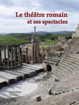 Couverture du livre : Le théâtre romain et ses spectacles dans l'Antiquité