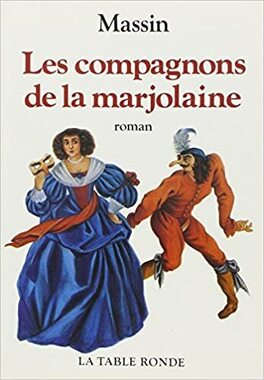 Couverture du livre : Les Compagnons de la marjolaine