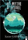Le Mythe d'Eleriel, Tome 1 : Incarnations