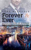 Faith, Love & Devotion, Tome 6 : Forever & Ever: A Collection of Stories