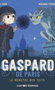 Gaspard de Paris, Tome 1 : Le Monstre des toits