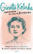 Ginette Kolinka: survivante du camp de Birkenau