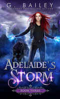 Her Fate, Tome 3: Adelaide's Storm