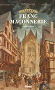 L'Épopée de la franc-maçonnerie, Tome 2 : Les Bâtisseurs