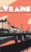 La Vilaine, Tome 1