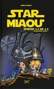 Star Miaou, tome 1 : Épisode 4.1 Un nouveau miaou !