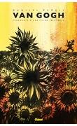 Van Gogh : Fragments d'une vie en peintures