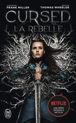 Couverture du livre : Cursed : la rebelle