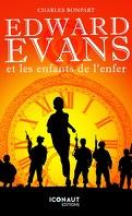 Edward Evans et les enfants de l'enfer
