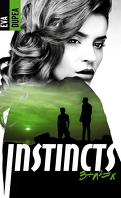Instincts, Tome 3 : 3 ÷ n² = x