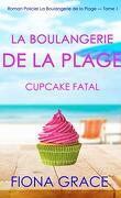 La Boulangerie de la plage, Tome 1 : Cupcake fatal