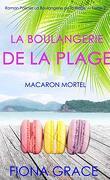 La Boulangerie de la plage, Tome 2 : Macaron mortel
