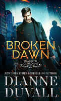 Les Gardiens immortels, Tome 10 : Broken Dawn