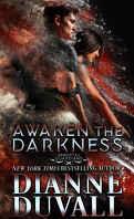 Les gardiens immortels, tome 8 : Awaken the Darkness