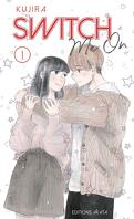 Switch Me On, Tome 1