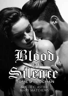 Couverture du livre : Blood Of Silence, Tome 9 : Lochan