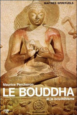 Couverture du livre : Le Bouddha et le bouddhisme