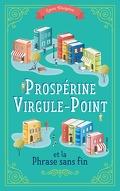 Prospérine Virgule-Point et la Phrase sans fin
