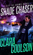 City of Crows, Tome 2 : Shade Chaser
