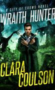City of Crows, Tome 3 : Wraith Hunter