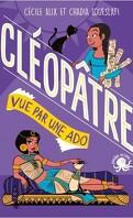 Cléopâtre vue par une ado