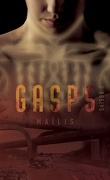 Gasps, saison 1