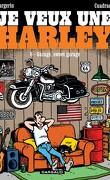 Je veux une Harley, tome 6: Garage, sweet garage!