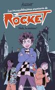 Les incroyablissimes aventures de Rocket, Tome 1 : Holà, la sixième !