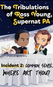 The Tribulations of Ross Young, Supernat PA, Tome 2 : Common Sense, Where Art Thou?