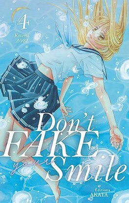 Couverture du livre : Don't fake your smile, tome 4
